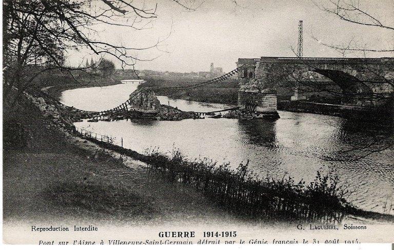 La grande guerre 1914-1915 - Pont sur l'Aisne à Villeneuve-Saint-Germain détruit par le génie français