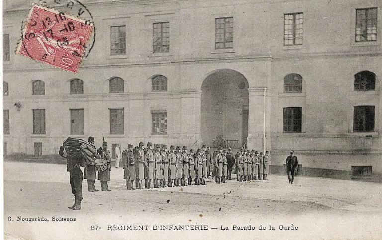 Soissons - Régiment d'Infanterie - La Parade de la Garde_0