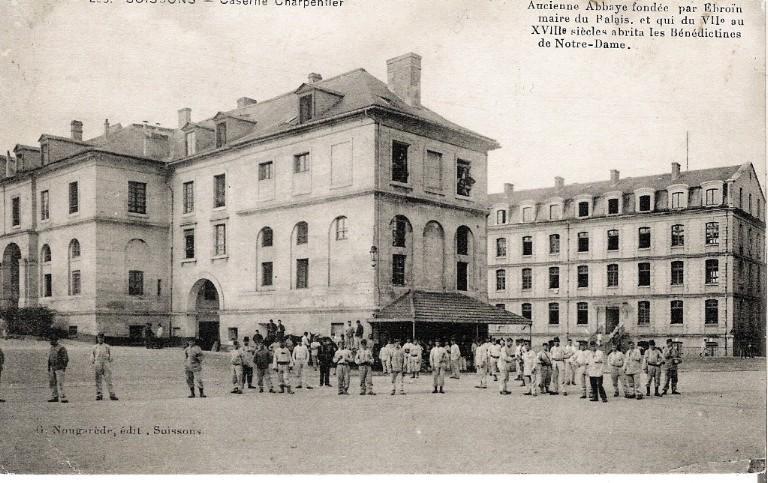 Soissons - Caserne Charpentier - Ancienne abbaye fondée par Ebroin, maire du Palais et qui du VIIe au XVIIIe siècle abrita les Bénédictines de Notre-Dame