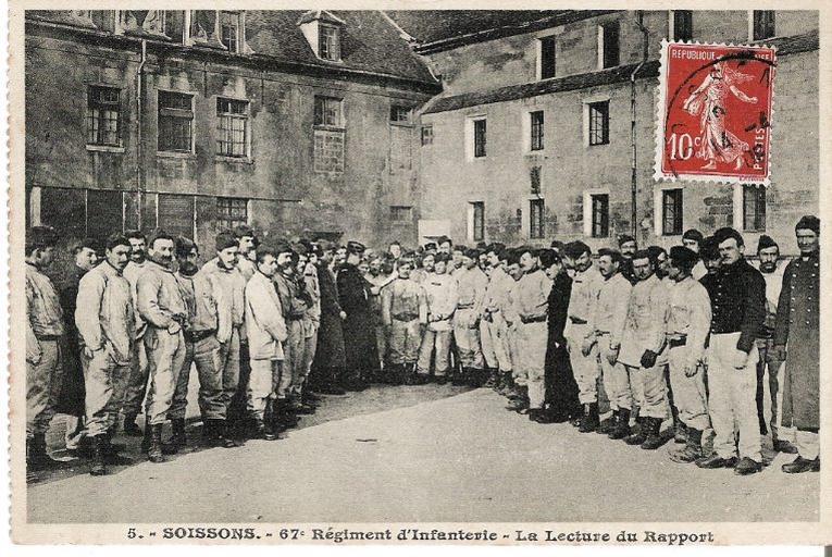Soissons - 67e Régiment d'Infanterie - La lecture du rapport_0