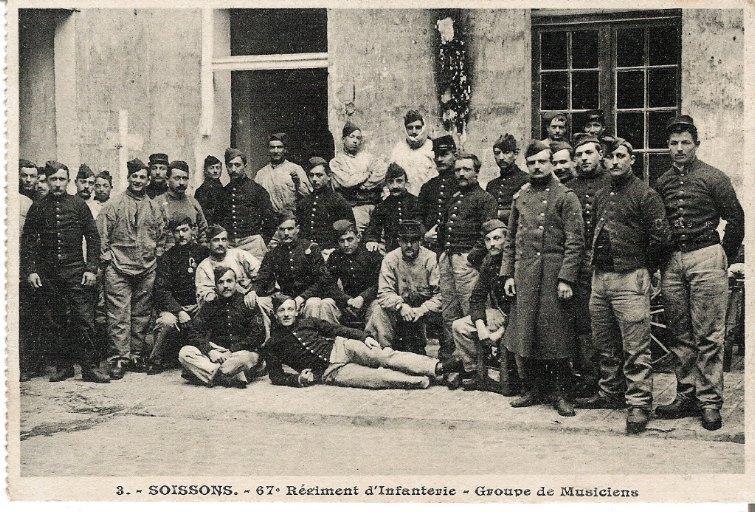 Soissons - 67e Régiment d'Infanterie - Groupe de Musiciens_0