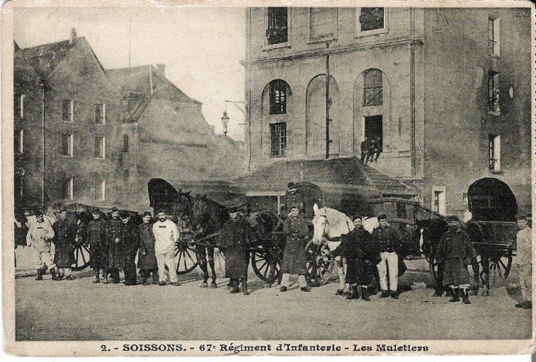 Soissons - 67e Régiment d'Infanterie - Les Muletiers