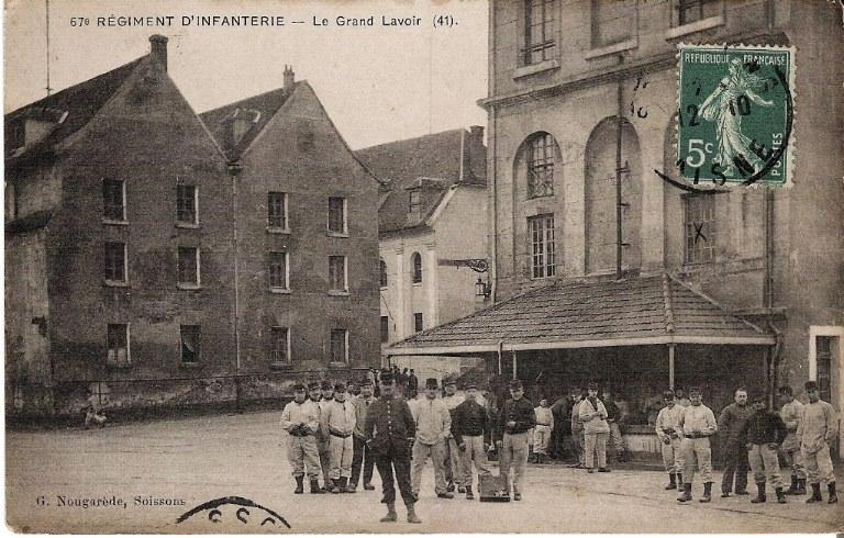 Soissons - 67e Régiment d'Infanterie - Le Grand Lavoir_0