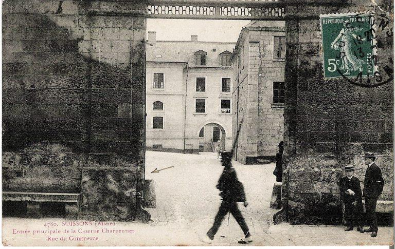 Soissons - Entrée principale de la Caserne Charpentier - Rue du Commerce_0