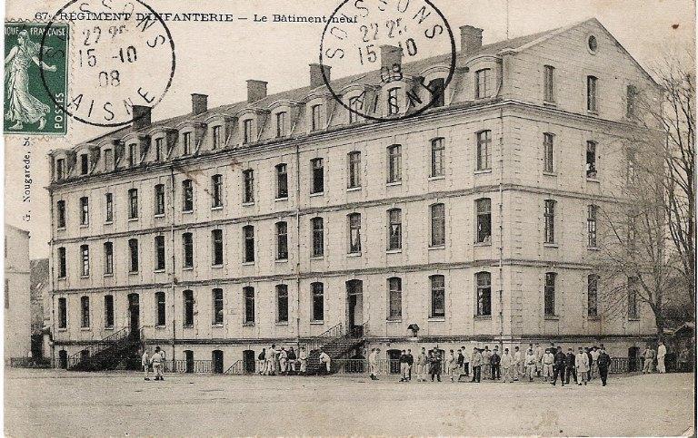 Soissons - 67e Régiment d'Infanterie - Le Bâtiment neuf_0