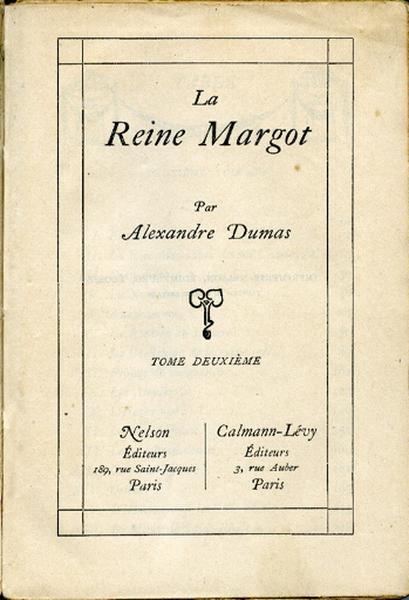 La Reine Margot. Tome II