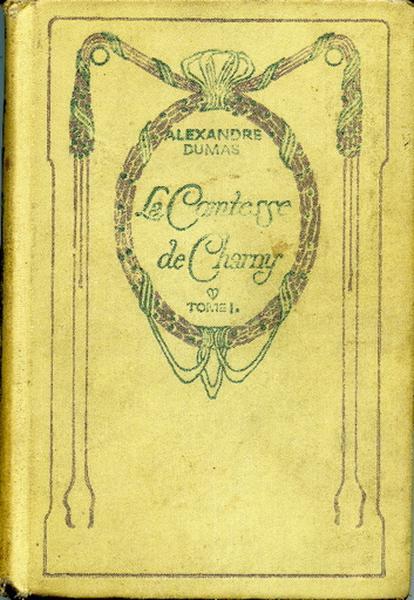 La Comtesse de Charny. Tome I_0