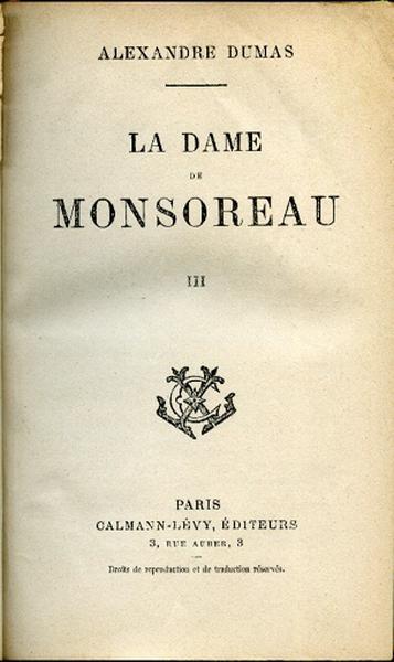 La Dame de Monsoreau. Tome III