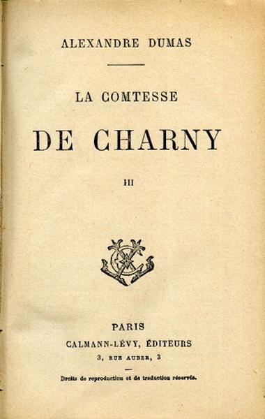 La Comtesse de Charny. Tome III