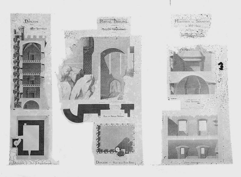 Plans et coupes, donjon, portail principal, habitation du seigneur au 16e