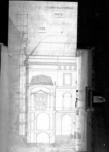 Isolement de la Sainte Chapelle, projet B : Coupe