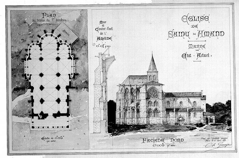 Plan général, coupe du mur et contrefort de l'abside, élévation de la façade nord (plume et aquarelle), état actuel