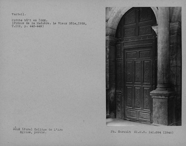 Porte et vantaux du porche de la chapelle