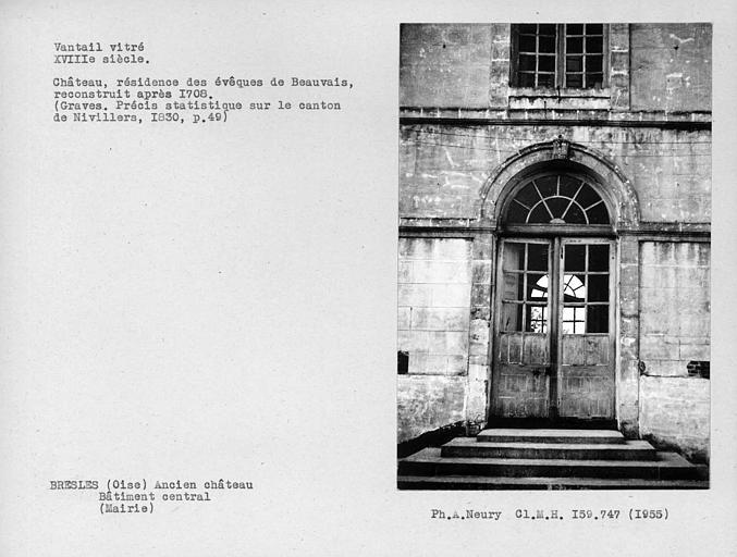 Château de Bresles, ancienne résidence des évêques de Beauvais