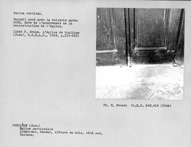 Clôture en bois du choeur, verrou vertical des vantaux de la porte du côté sud