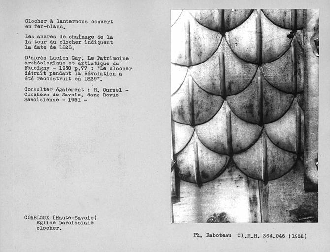 Clocher à lanternon couvert en fer-balnc. Détail des écailles de la couverture du clocher