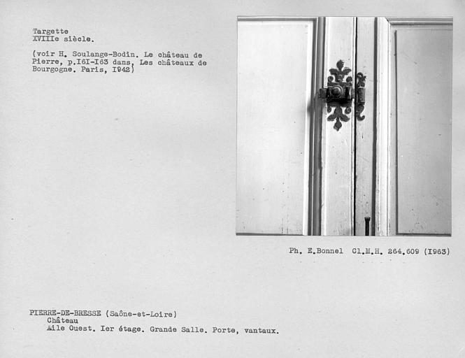 Targette des vantaux de porte de la grande salle du premier étage de l'aile ouest
