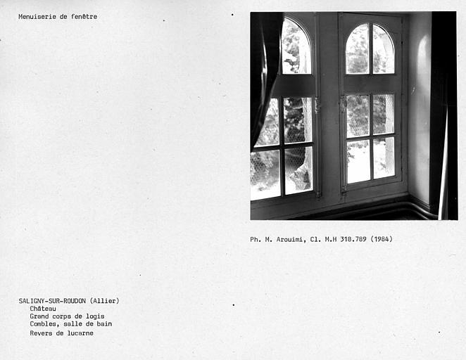 Fenêtre de la salle de bains du comble, grand corps de logis