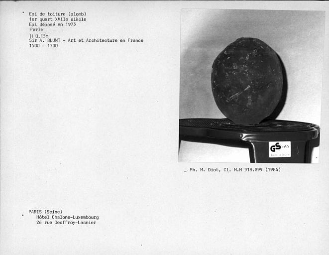 Epi de toiture en plomb déposé en 1973, partie supérieure, perle