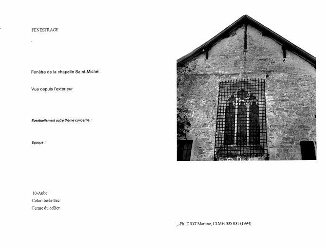 Ferme du cellier. Fenestrage de la chapelle Saint-Michel. Vue depuis l'extérieur