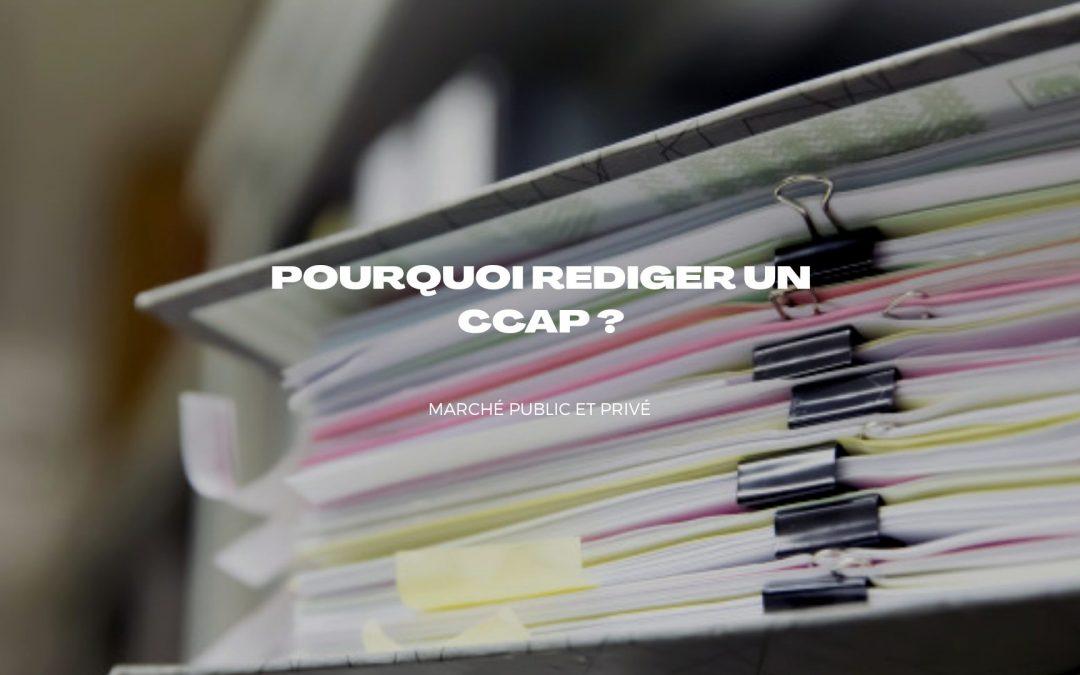 Connaitre toute l'importance d'un CCAP pour un marché