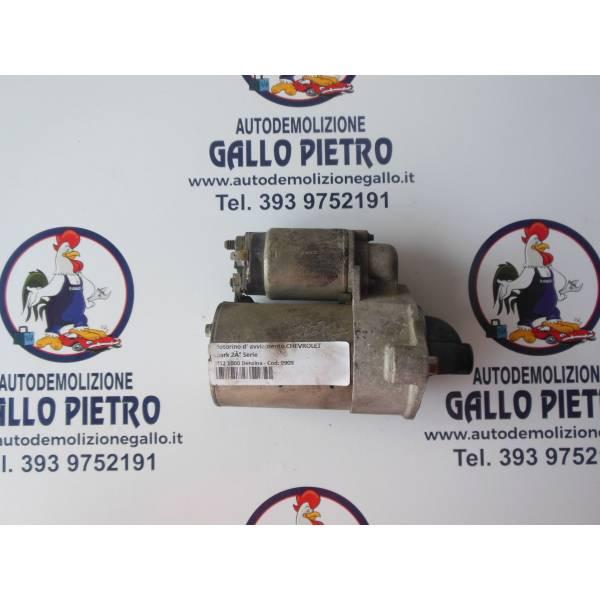 MOTORINO D' AVVIAMENTO CHEVROLET Spark 2° Serie 1200 Benzina (2012) RICAMBI USATI