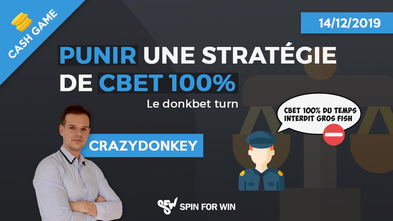 Lutter contre un stratégie de CB 100% : Le Donkbet Turn