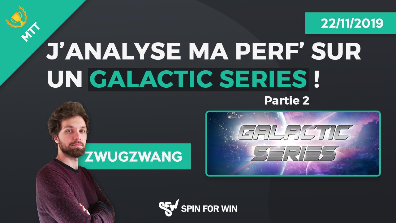 j'analyse ma perf' sur un Galactic Series, Partie 2