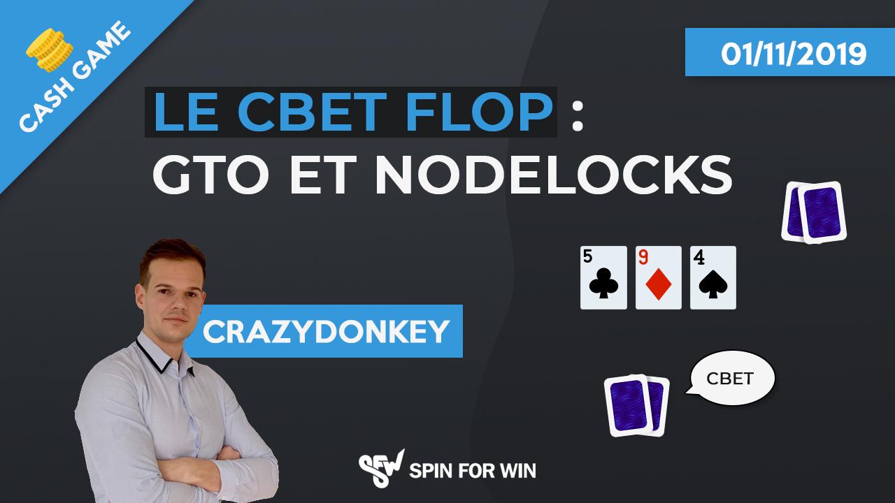 Le Cbet Flop : GTO & Nodelock