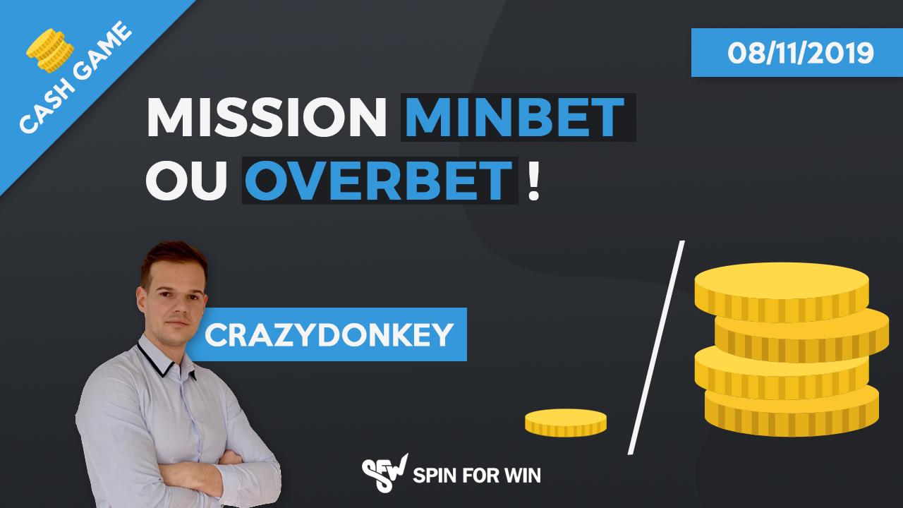 Mission Minbet ou Overbet