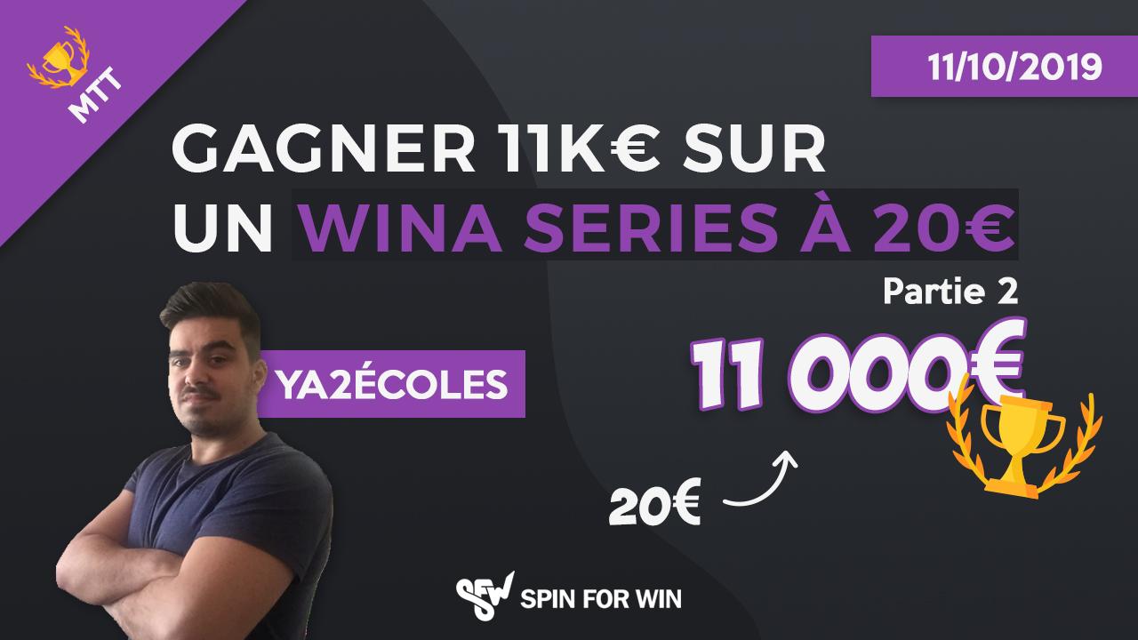 Gagner 11k sur un Wina Series à 20€