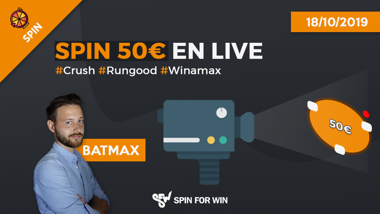 Spin 50€ en Live ! #Crush#RunGood#Winamax