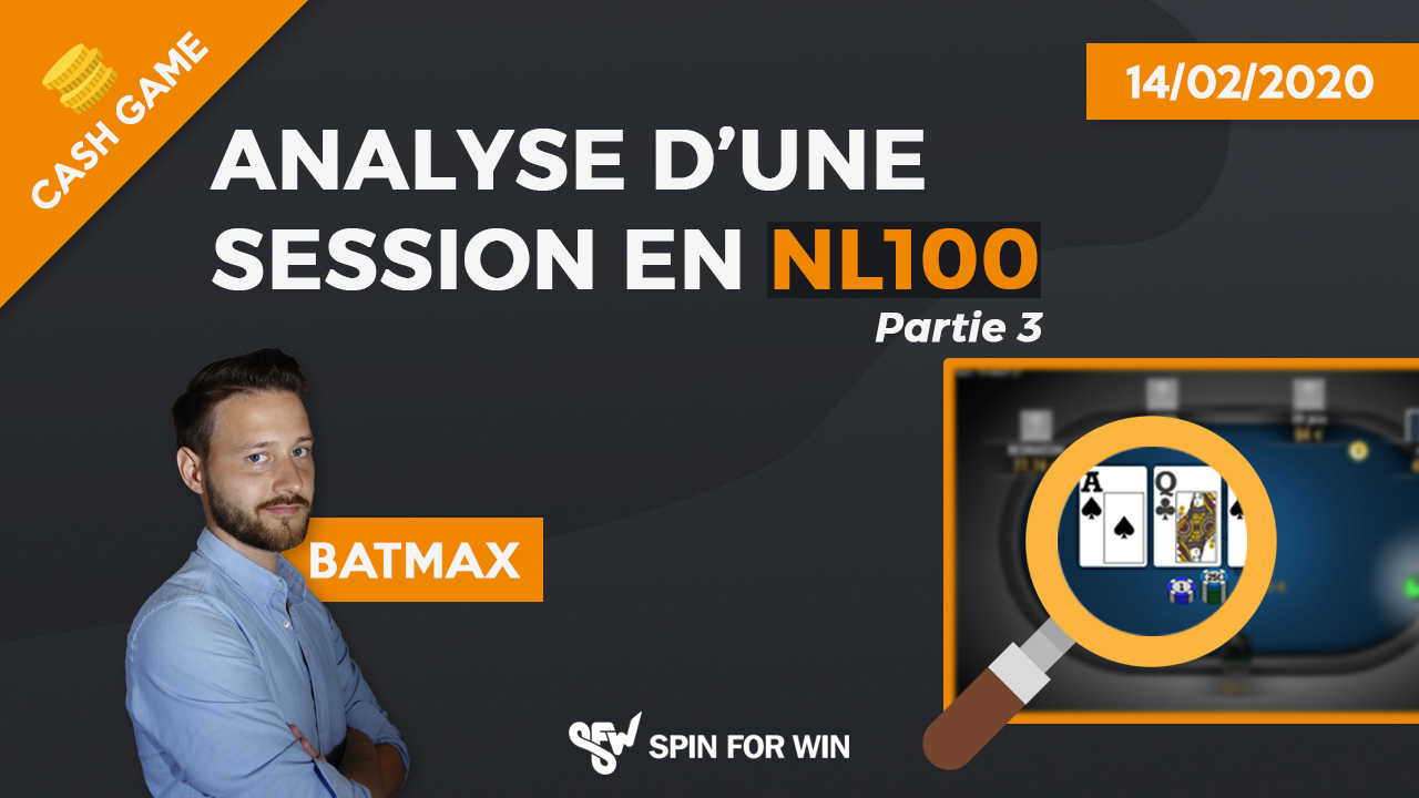 Analyse d'une session en NL100 partie 3