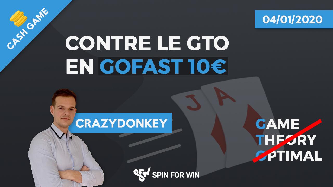 Contre le GTO en GoFast 10€