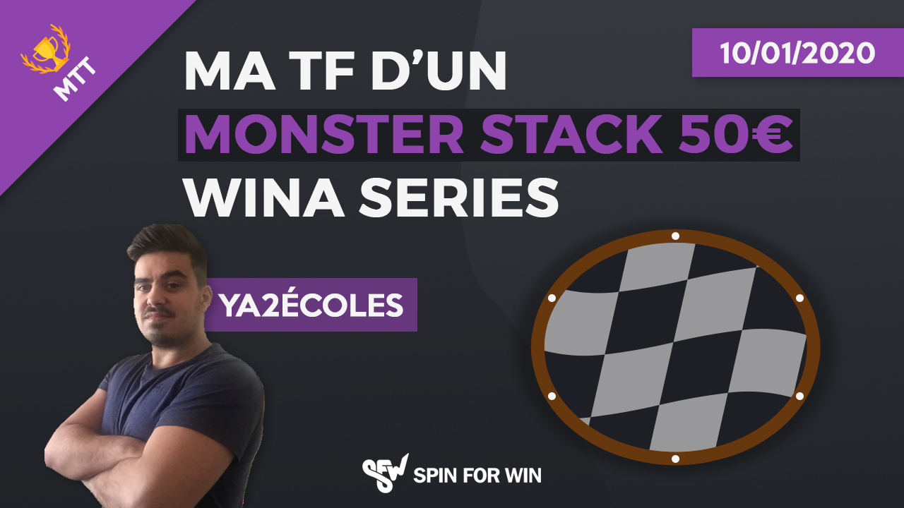 Ma TF d'un Monster Stack 50€ Wina Series