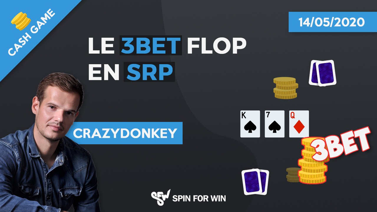 Le 3bet Flop en SRP