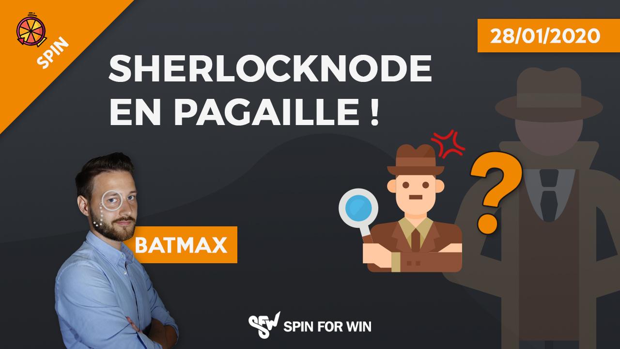 Sherlock Node en pagaille !