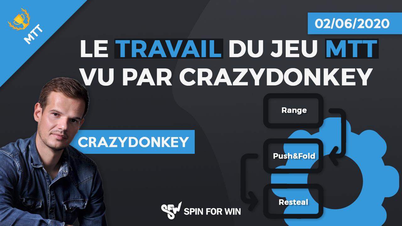 Le travail du jeu MTT vu par Crazydonkey