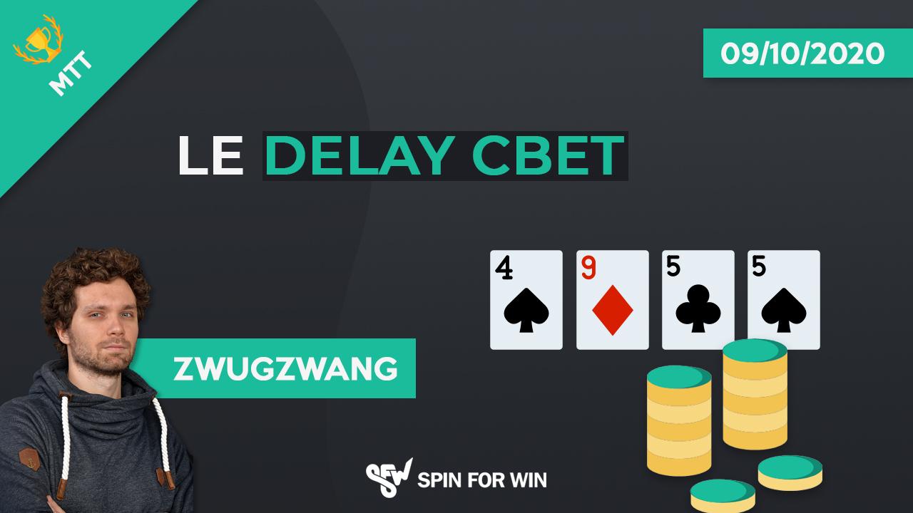 Le delay cbet