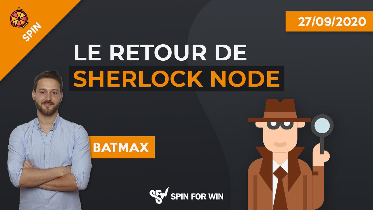 Le retour de Sherlock Node