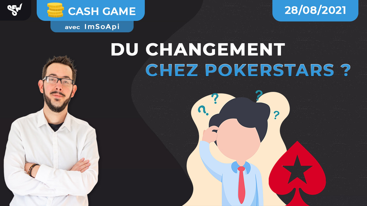 Du changement chez pokerstars ?