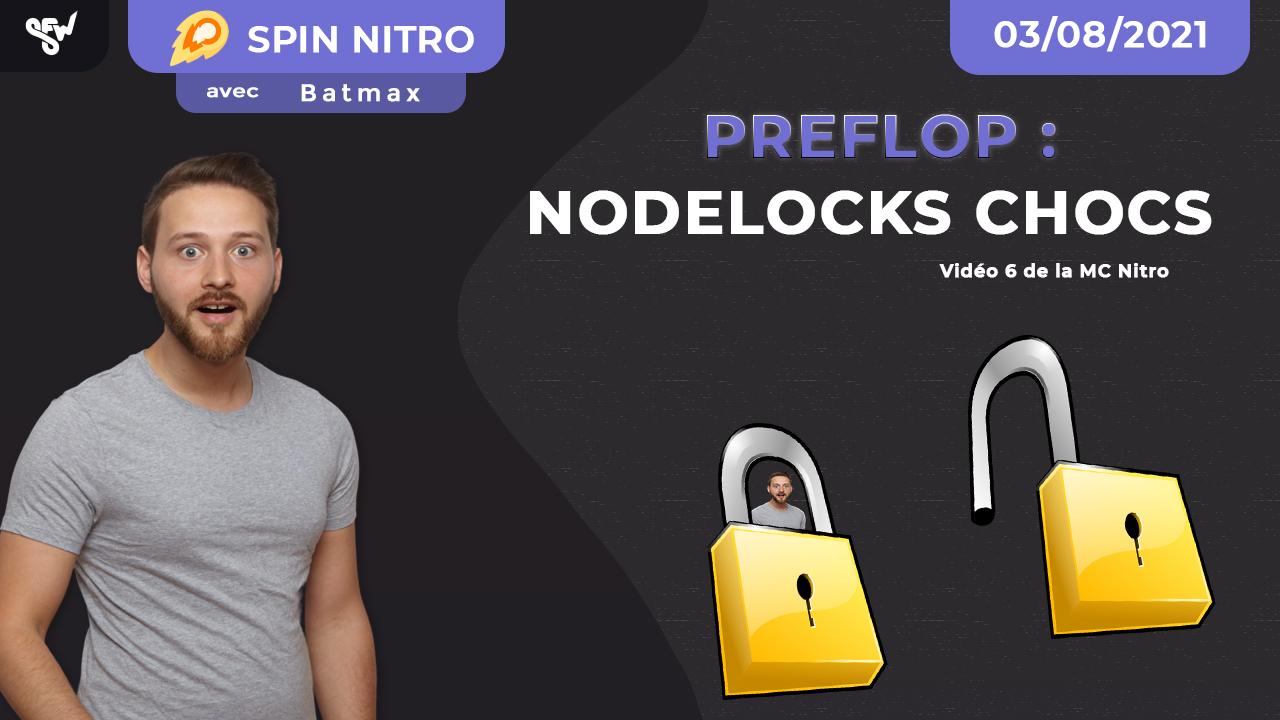 Preflop : Nodelocks chocs !