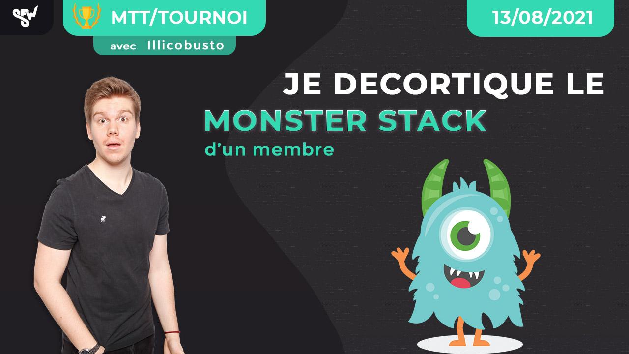 je décortique le Monster Stack d'un membre