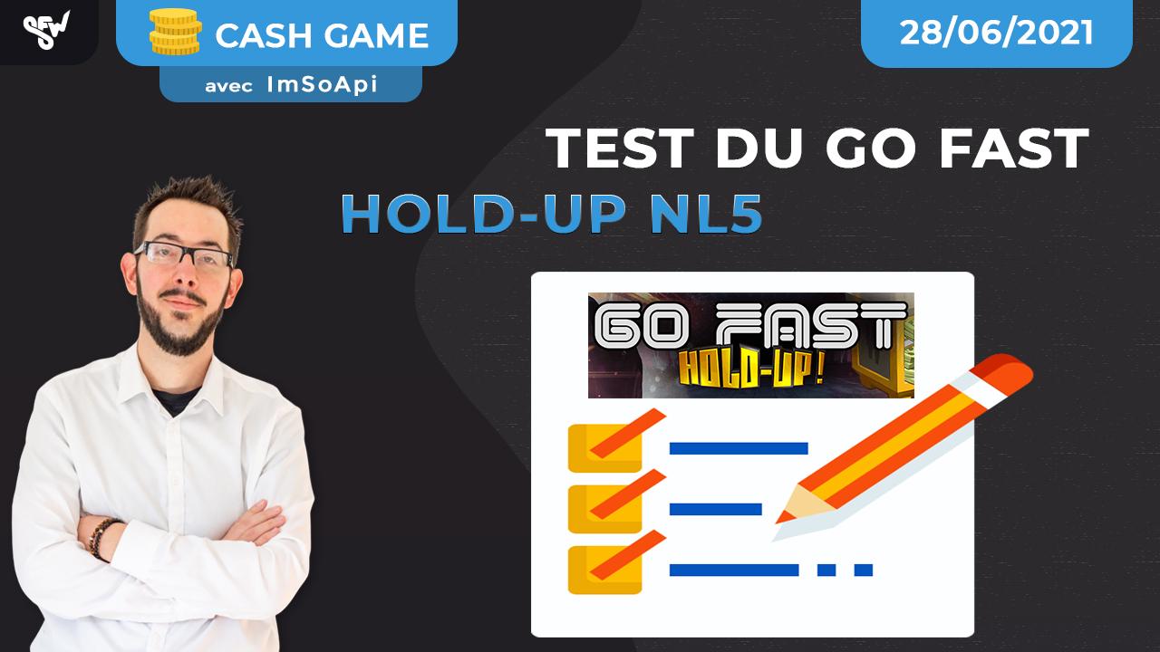 Test du go fast hold-up NL5