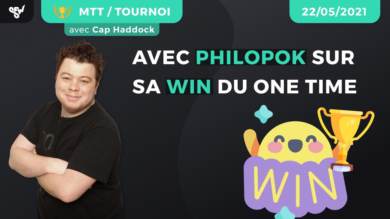 Avec Philopok sur sa win du one time