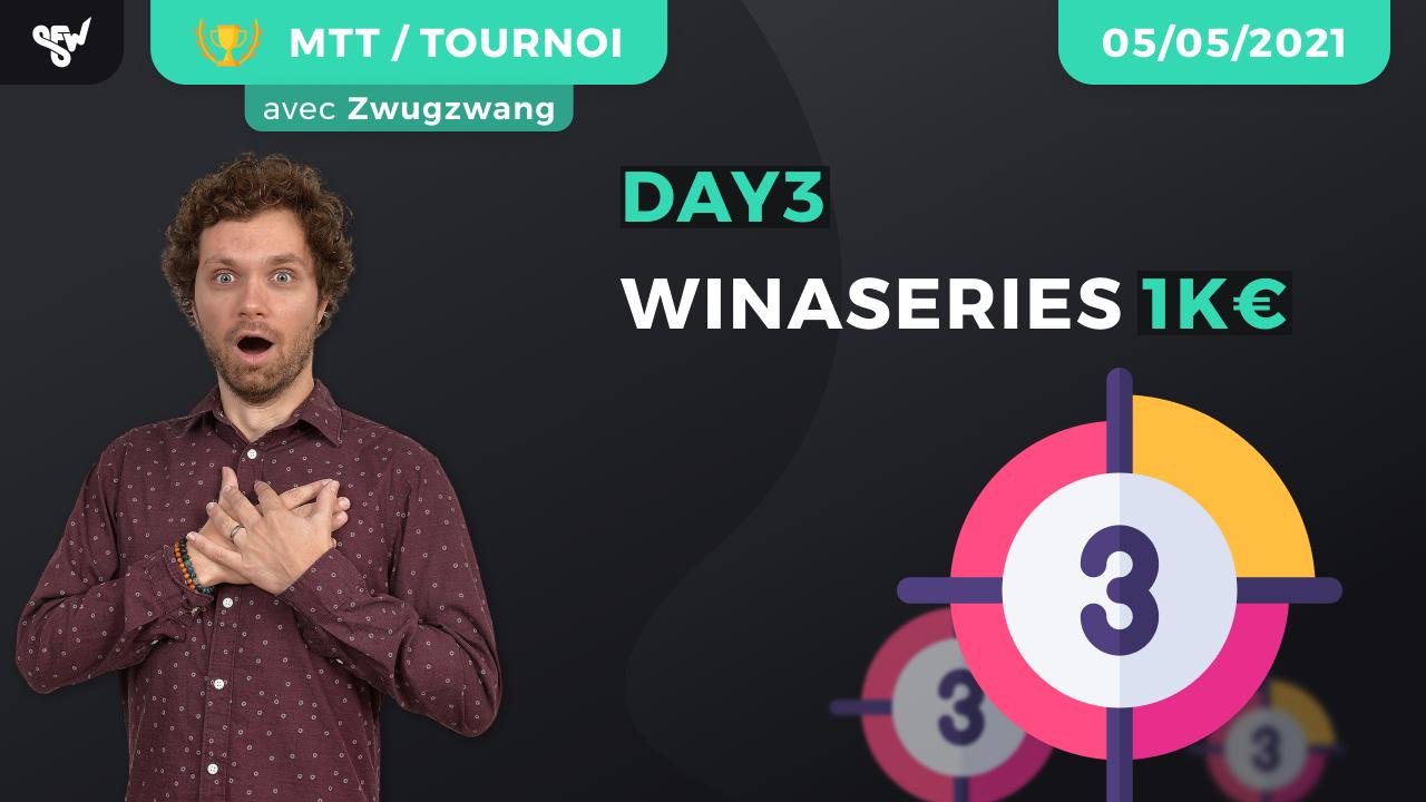 DAY3 WINASERIES 1k€