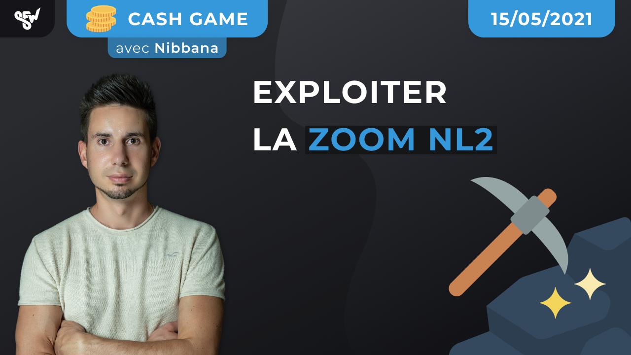 Exploiter la ZoomNL2