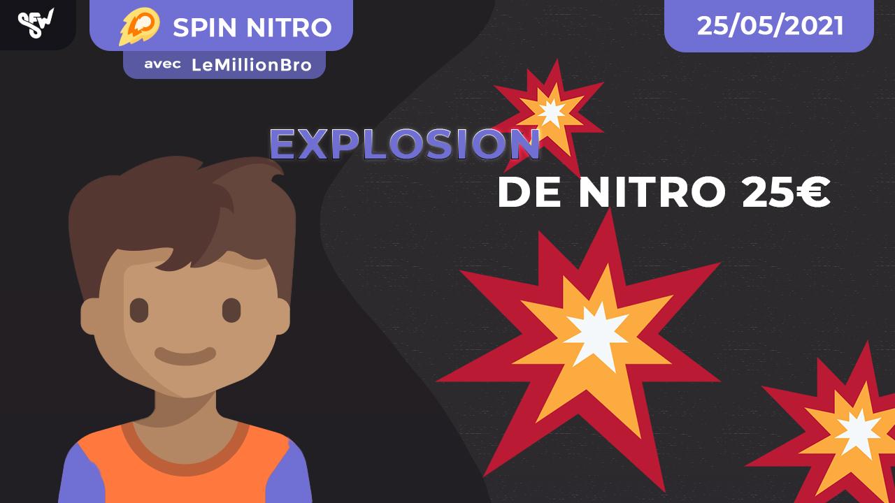 Explosion de Nitro 25€ !