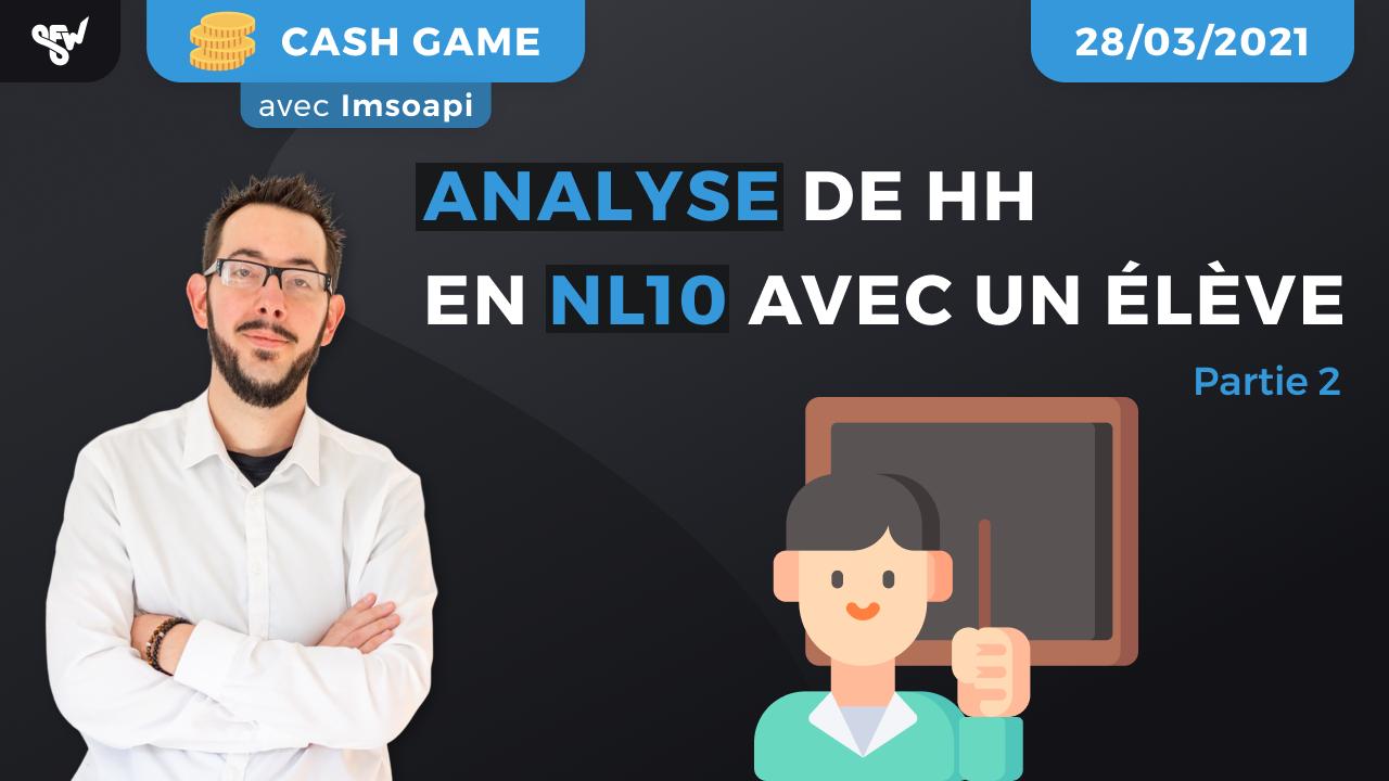 Analyse de HH en NL10 avec une élève, P2
