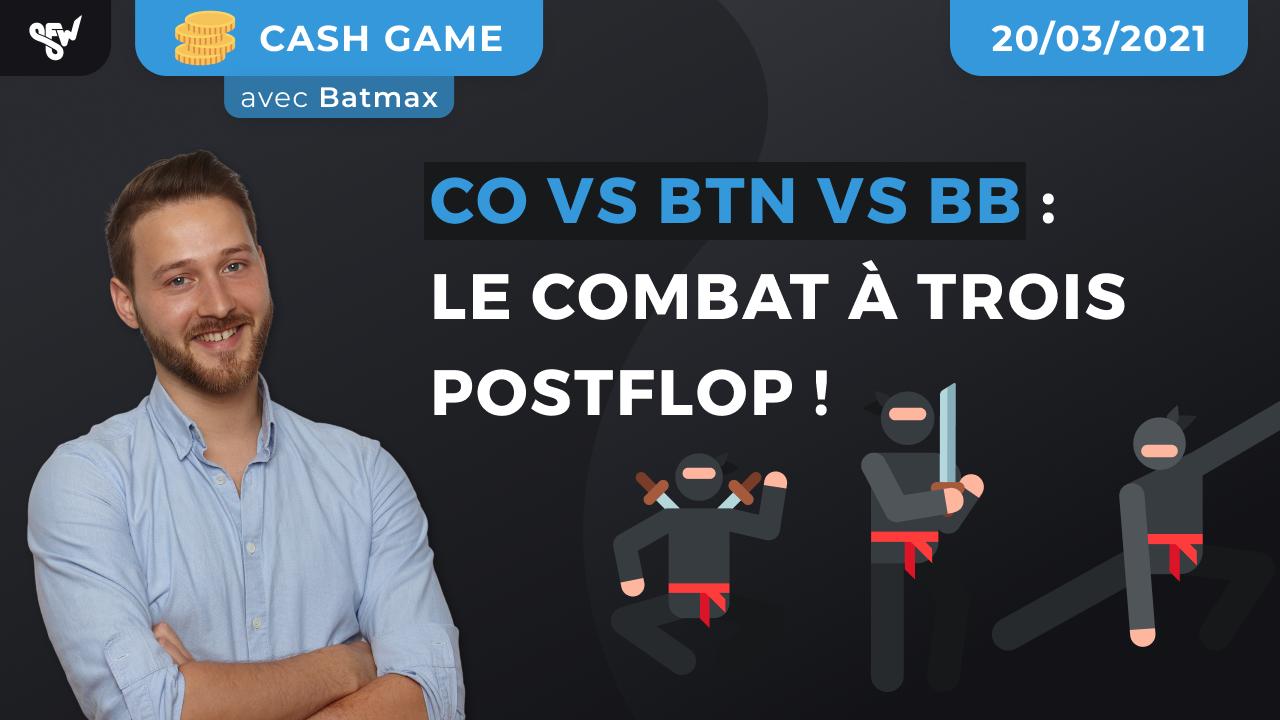 COvBTNvBB : Le combat à trois Postflop !